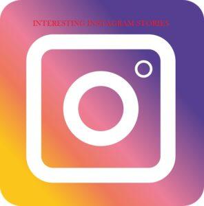 Interesting Instagram stories